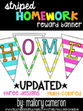 Homework Incentive Banner (Multi-Color Stripes)