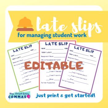 Homework Late Slips (EDITABLE)