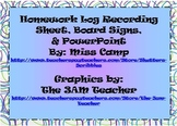 Homework Log, Board Signs, & PPT