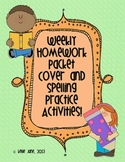 Homework Packet Cover Page and 16 Weekly Spelling Activities!