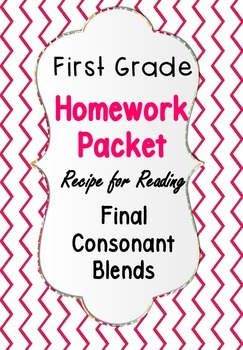 Homework Packet Recipe for Reading Book 20 Final Consonant Blends