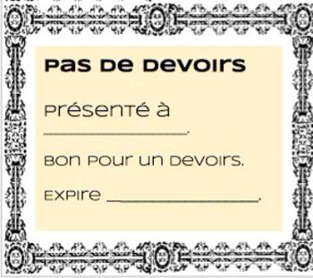 Homework Pass/ Pas de Devoirs