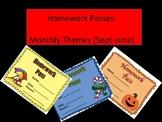 Homework Passes (Monthly Themes: Sept-June!)