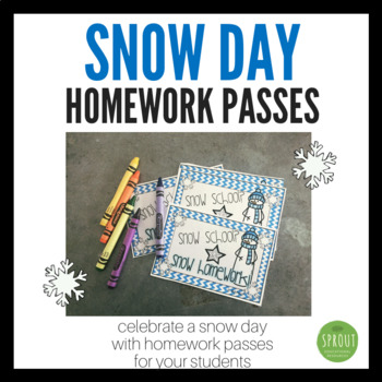 Homework Passes - Snow Day!
