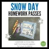 Homework Passes - Snow Day!