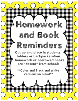 Homework and Book Reminders