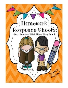 Homework Reading Response Sheets: Good Readers Think When They Read!