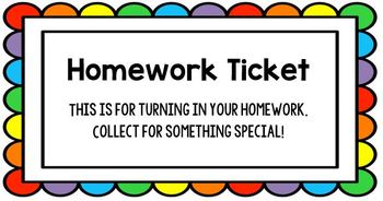 Homework Tickets