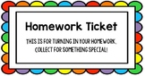 Homework Tickets