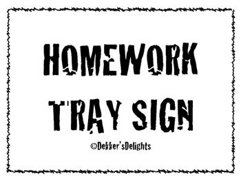 Homework Tray Sign