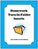 Homework Turn-in-Folder Inserts for Secondary Level Class