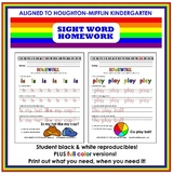 Homework Worksheets (Houghton-Mifflin Kindergarten Sight Words)