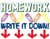 Homework- Write it down class signage