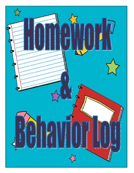 Homework and Behavior Log