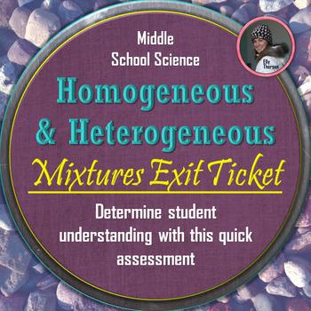 Homogeneous and Heterogeneous Mixtures Exit Ticket