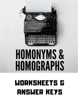 Homonyms & Homographs - Worksheets & Answer Keys