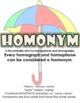 Homonyms: Homophones & Homographs