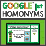 Homonyms Practice for Google Classroom™ for Distance Learning
