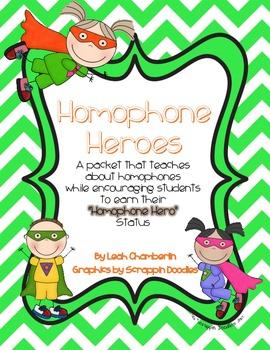 Homophone Heroes Packet: Homophone Practice