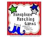 Homophone Matching Games CCSSL.2.1; CCSSL.3.2; CCSSL.4.1