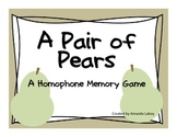 Homophone Memory Game FREEBIE: A Pair of Pears