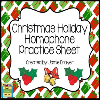 Homophone Practice Sheet: Christmas Holiday