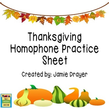 Homophone Practice Sheet: Thanksgiving Holiday