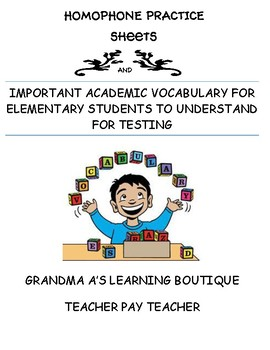Homophone Practice Sheets and Important Academic Vocabulary