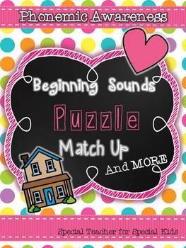 Beginning Sounds Match Up and MORE