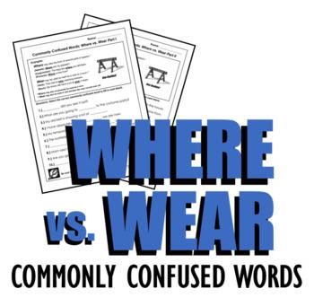 Homophone Review: Where vs. Wear