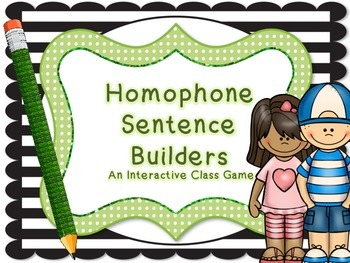 Homophone Sentence Builder: Interactive Whole Class Game