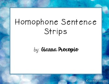 {CCSS.ELA-Literacy.L.4} Homophone Sentence Strips INB Activity