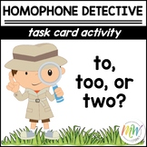 To, Too, & Two: Homophone Task Cards
