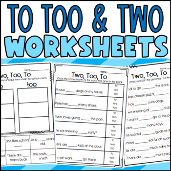 Homophone Worksheets Bundle: Two, To, Too/ Your, You're/ There, Their, They're