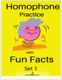 Homophone Practice with Fun Facts Set 1 (Distance Learning)
