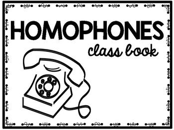 Homophones Class Book