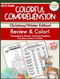 Homophones-Colorful Comprehension-Christmas/Winter Edition