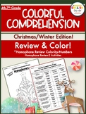 Homophones-Colorful Comprehension-Christmas/Winter Edition