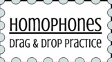 Homophones Drag & Drop Practice -- Google Slides Activity