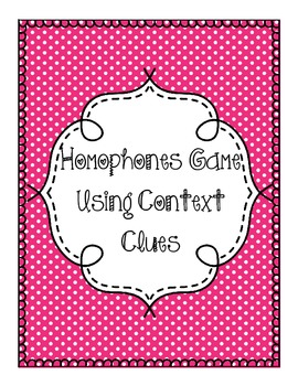 Homophones Game Using Context Clues