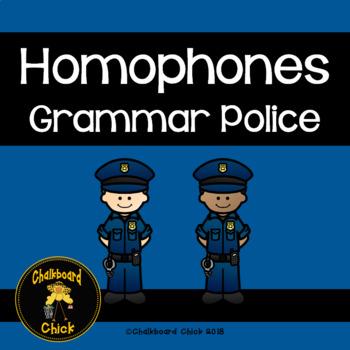 Homophones:  Grammar Police