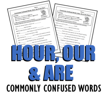 Homophones: Hour, Our & Are (Commonly Confused Words Series) by ...