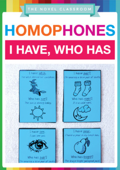 Homophones I Have, Who Has - Literacy Game