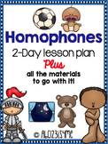 Homophones: Lesson Plan, Worksheets, Song, Hunting Activit