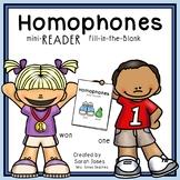 Homophones Mini-Reader Fill-in-the-Blank