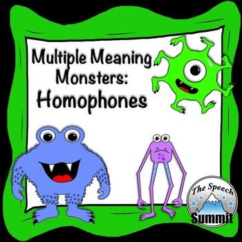 Homophones: Multiple Meaning Monsters