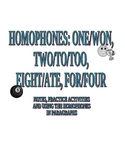 Homophones-One, Two, Four, Eight-Notes and Practice