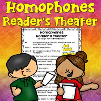 Homophones Reader's Theater (students write part of script)