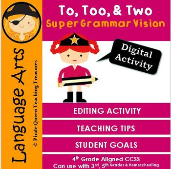 Homophones: TO, TOO, TWO Editing Activity/CCSS Aligned