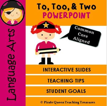 Homophones: TO, TOO, TWO PowerPoint/CCSS Aligned